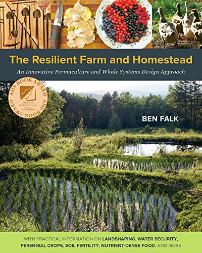 The Resilient Farm and Homestead: An Innovative Permaculture and Whole Systems Design Approach - Holistic Animal Handbook
