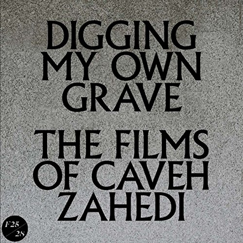 Digging My Own Grave: The Films Of Caveh Zahedi DVD/Book/7 Inch (Non-returnable) by Factory 25