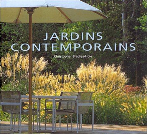 Jardins contemporains: Christopher Bradley-Hole ...