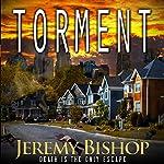 TORMENT: A Novel of Dark Horror | Jeremy Bishop