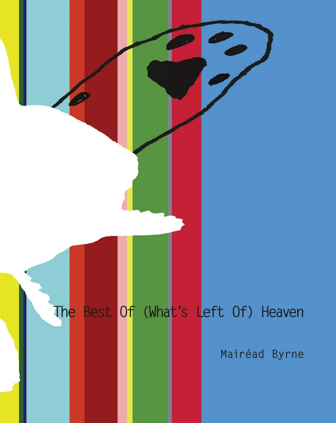 Download The Best of (What's Left of) Heaven ebook