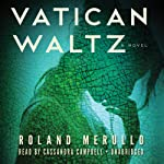 Vatican Waltz: A Novel   Roland Merullo