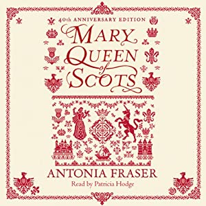 Mary Queen of Scots Audiobook