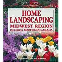 Home Landscaping: Midwest Region Including Southern Canada