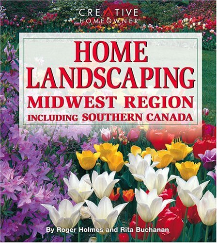 Home Landscaping: Midwest Region: Including Southern Canada (Landscaping Boards)