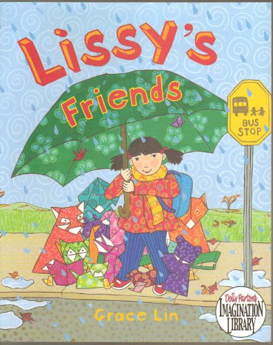 Lissy's Friends - Lissy Is the New Girl At School and Very Shy so She Makes Origami Friends to Keep Her Company (How to Fold a Paper Crane Instructions) - Paperback - First Viking Edition 2008 ((About Bashfulness, Friendship, New School, How to Make Origami Folded Paper Crane))