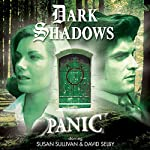Dark Shadows - Panic | Roy Gill