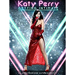 Katy Perry: Getting Intimate