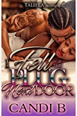 Fell For The Plug Next Door Kindle Edition