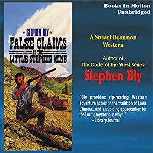 False Claims at the Little Stephen Mine Audiobook