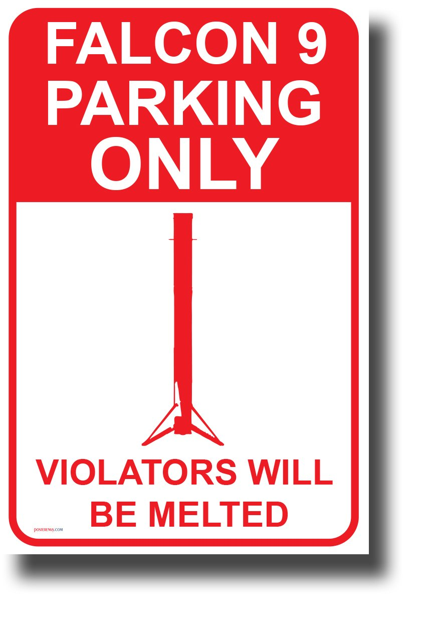Falcon 9 Parking Only Poster