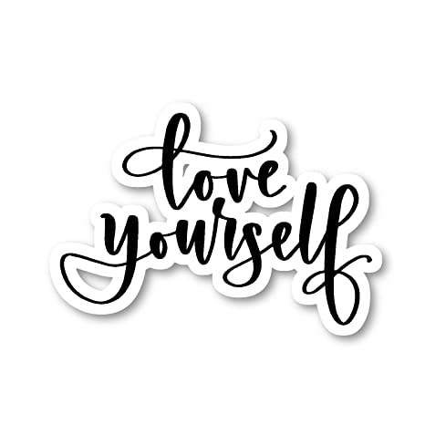 Amazon Com Love Yourself Sticker Inspirational Quotes