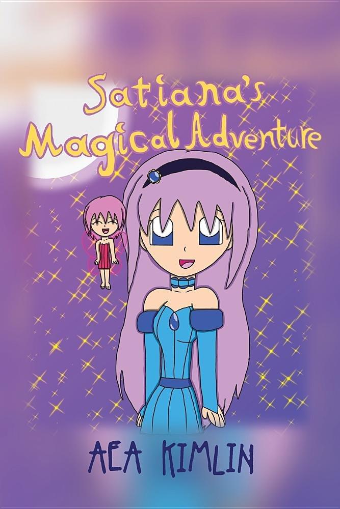 Read Online Satiana's Magical Adventure PDF