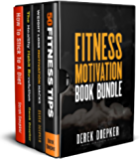 Fitness Motivation Book Bundle: 4 Bestselling Fitness Books Box Set