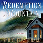 Redemption Mountain: A Novel | Gerry FitzGerald