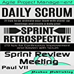 Scrum Master: Scrum Events Box Set |  Paul VII