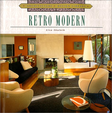 Architecture and Design Library: Retro-Modern (Arch & Design Library) 61EE22BNBAL