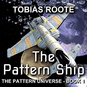 The Pattern Ship Hörbuch