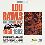 The Rarest Lou Rawls - In The Beginning 1959-1962 [ORIGINAL RECORDINGS REMASTERED] 2CD SET