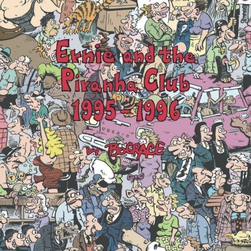 Ernie and the Piranha Club 1995-1996 (Volume 4)