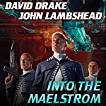 Into the Maelstrom: Citizen, Book 2 | David Drake,John Lambshead