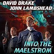 Into the Maelstrom: Citizen, Book 2 | David Drake, John Lambshead