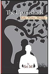 The Upanishads: Katha - Prashna - Mundaka Paperback