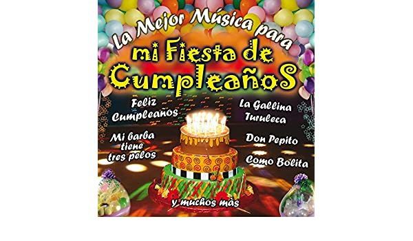 Fiesta Infantil - Feliz Cumpleaños by Matilde & Angela ...