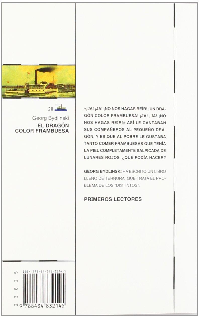 El dragón color frambuesa (Barco de Vapor Blanca): Amazon.es: Georg  Bydlinski, Federico Delicado Gallego, Marinella Terzi: Libros