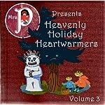 Heavenly Holiday Heartwarmers, Volume 3 | Hans Christian Andersen