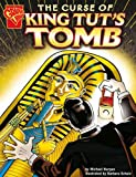 Front cover for the book The Curse Of King Tut's Tomb (Graphic History) by Michael Burgan