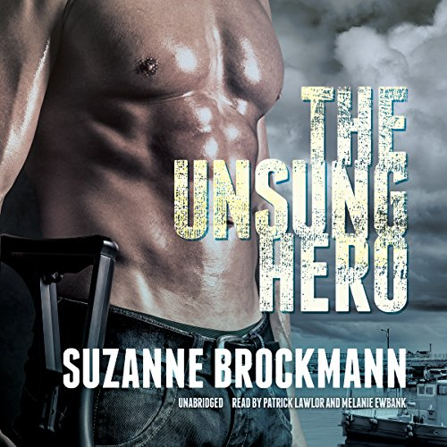 The Unsung Hero (Troubleshooters series, Book 1) (The Troubleshooters)