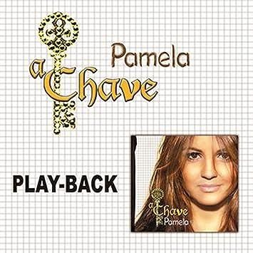 cd pamela a chave playback