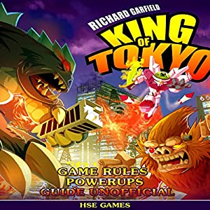 Richard Garfield's King of Tokyo Game Rules Powerups Guide Unofficial Audiobook