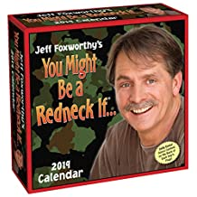 Jeff Foxworthy's You Might Be A Redneck If... 2019 Day-to-Day Calendar