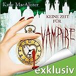 Keine Zeit für Vampire (Dark Ones 10) | Katie MacAlister