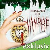 Keine Zeit für Vampire (Dark Ones 10)   Katie MacAlister