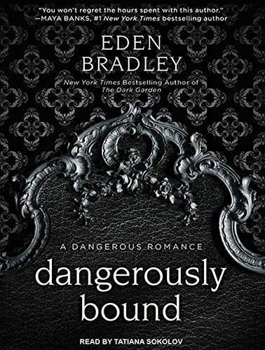 Dangerously Bound by Tantor Audio