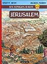 Les voyages d'Alix, tome 13 : Jérusalem par Hénin