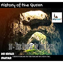 the people of the cave: history of the holy quran