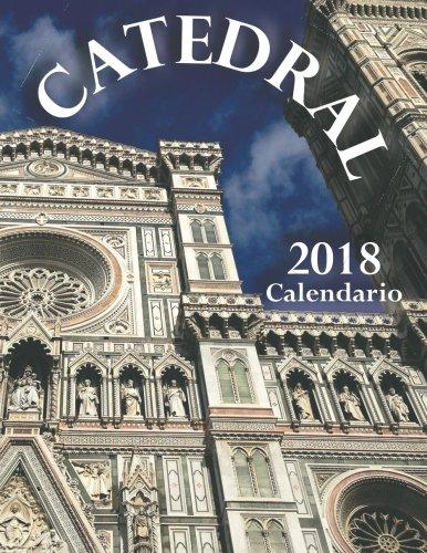 Catedral 2018 Calendario (Edicion Espana) (Spanish Edition) by Createspace Independent Publishing Platform