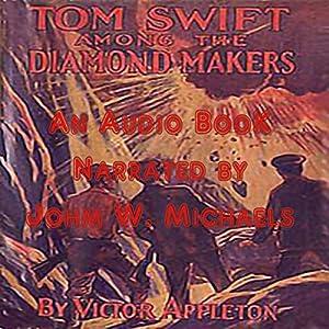 Tom Swift Among the Diamond Makers Audiobook