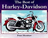 The Best of Harley Davidson, Peter Henshaw, 0883171961