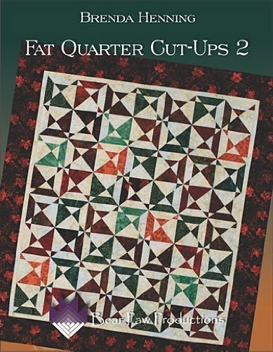 Two Fat Quarters (Fat Quarter Cut-Ups 2)