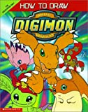 How to Draw Digimon: The Official Guide (Digimon (Scholastic Library))