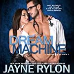 Dream Machine | Jayne Rylon
