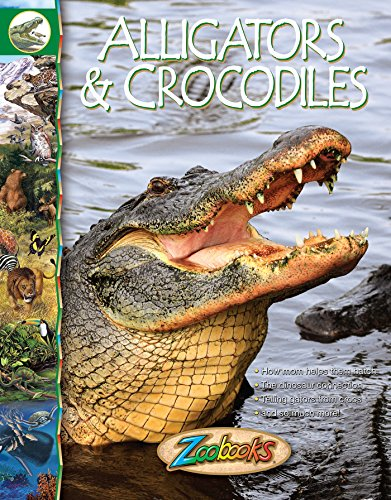 Zoobooks Alligators & Crocodiles for sale  Delivered anywhere in USA