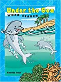 Under the Sea Word Search, Victoria Jones, 1402716656