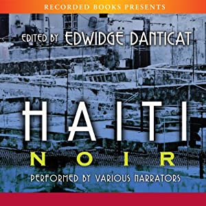 Haiti Noir Audiobook