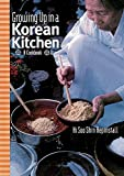 Growing up in a Korean Kitchen: A Cookbook